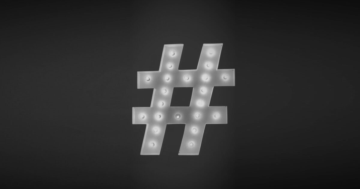 How to build a killer hashtag strategy