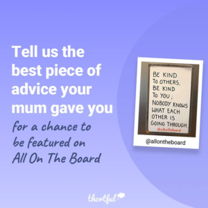 Mother's Day Campaign Tile - Best advice your mam has given
